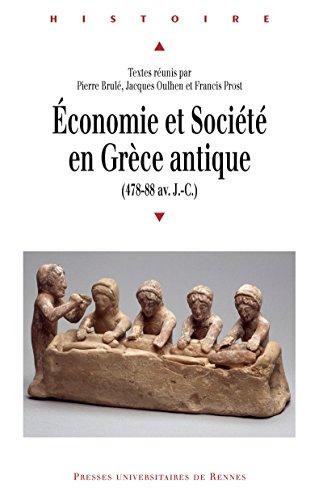 Économie et société en Grèce antique: 478-88 av. J.-C.