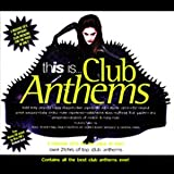 This Is... Club Anthems
