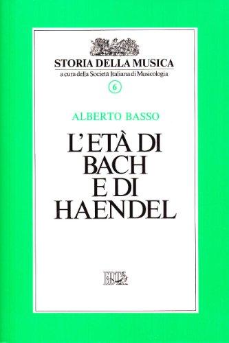 L'età di Bach e di Handel: 6