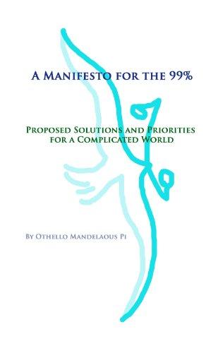 Descargar pdf libros en línea gratis Manifiesto para el 99% - Soluciones propuestas y prioridades para un mundo complicado B007NA9KNS RTF