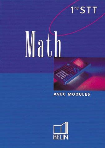 Math, première STT. Livre de l'élève