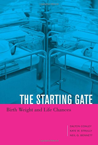 The Starting Gate – Birth Weight and Life Chances