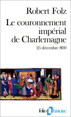 Couronn Imp de Charlema (Folio Histoire) par Robert Folz