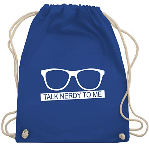 Nerds & Geeks - Talk Nerdy to me - weiß - Unisize - Royalblau - WM110 - Turnbeutel & Gym Bag