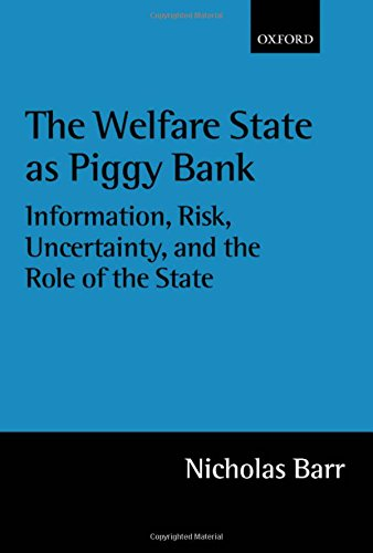 the-welfare-state-as-piggy-bank-information-risk-uncertainty-and-the-role-of-the-state