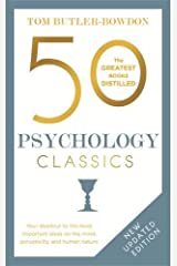 50 Psychology Classics: Your shortcut to the most important ideas on the mind, personality, and human nature (50 Classics) Paperback