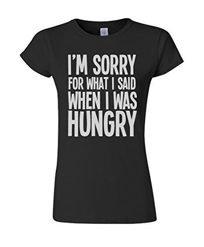 im-sorry-for-what-i-said-when-i-was-hungry-funny-slogan-ladies-fit-t-shirt
