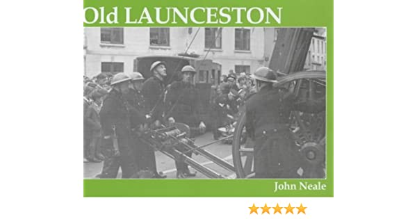 Old Launceston Amazon Co Uk Neale John 9781840331394 Books