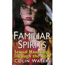 Familiar Spirits: W