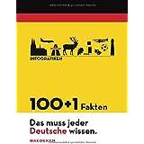 """Baedeker 100+1 Fakten """"Das muss jeder Deutsche wissen"""" (Baedeker Bildband)"""