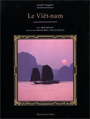 Le Viêt-nam par Marc Rousseau