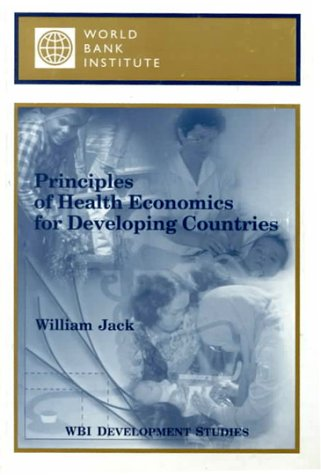 principles-of-health-economics-for-developing-countries-wbi-development-studies