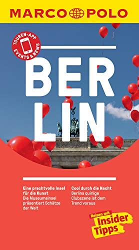 MARCO POLO Reiseführer Berlin: Reisen mit Insider-Tipps. Inklusive kostenloser Touren-App & Update-Service (MARCO POLO Reiseführer E-Book)
