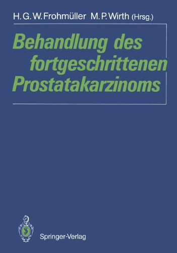 Preisvergleich Produktbild Behandlung des fortgeschrittenen Prostatakarzinoms (German Edition)