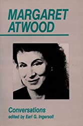 Margaret Atwood: Conversations (Ontario Review Press Critical Series)
