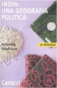 India: una geografia politica di Antonella Rondinone
