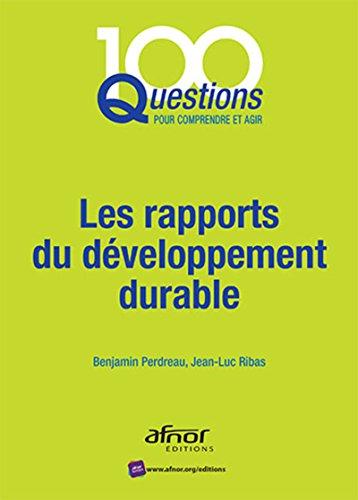 Les rapports du développement durable par Benjamin Perdreau