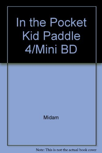 In the Pocket Kid Paddle 4/Mini BD