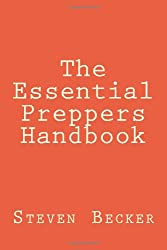 The Essential Preppers Handbook