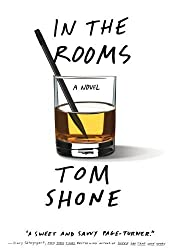 In the Rooms by Tom Shone (2011-04-12)