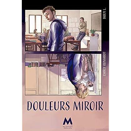 Douleurs miroir (Reality)
