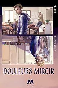 Douleurs miroir par Charly Reinhardt