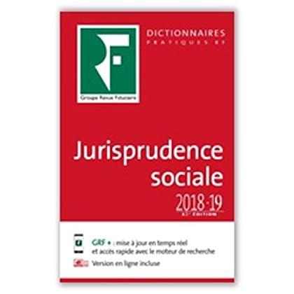 Dictionnaire jurisprudence sociale 2018-2019