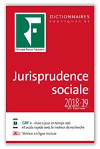 Dictionnaire Jurisprudence Sociale 2018-2019 por Revue Fiduciaire