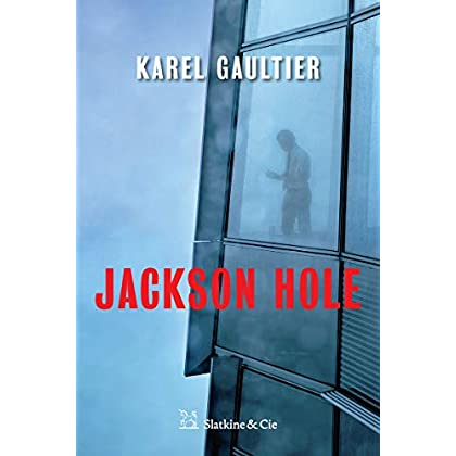 Jackson Hole: Thriller