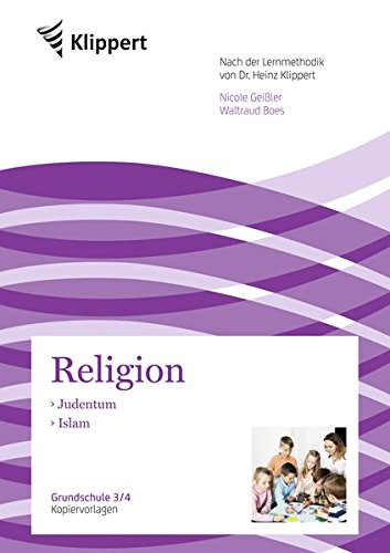 Judentum - Islam: Grundschule 3/4. Kopiervorlagen (3. und 4. Klasse) (Klippert Grundschule)