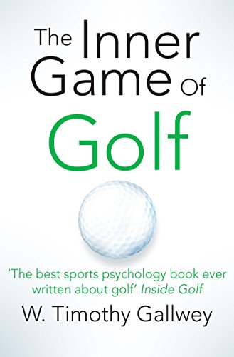 The Inner Game of Golf por W. Timothy Gallwey