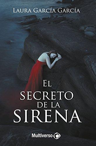 El Secreto de la Sirena por Laura García