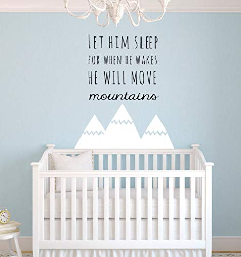 Tiukiu Let Him Sleep for When He Wakes He Will Move Mountains Wall Decal Saying Baby Boy Nursery Decor Wall Art Nursery Wall Decal Large Size -