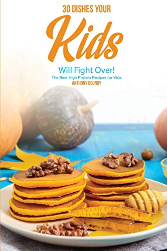 Protein Oat Bar Peanut Butter (30 Dishes Your Kids Will Fight Over!: The Best High Protein Recipes for Kids)