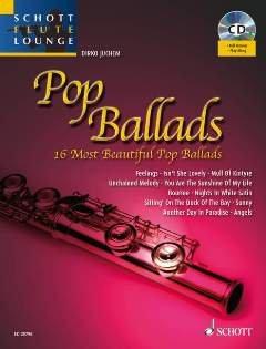 POP BALLADS - arrangiert für Querflöte - Klavier - mit CD [Noten / Sheetmusic] aus der Reihe: SCHOTT FLUTE LOUNGE