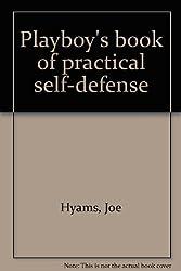 Playboy's book of practical self-defense