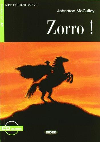 Zorro. Con CD Audio (Lire et s'entraîner)
