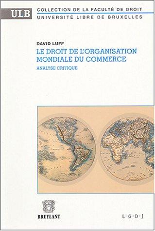 Le droit de l'Organisation mondiale du commerce