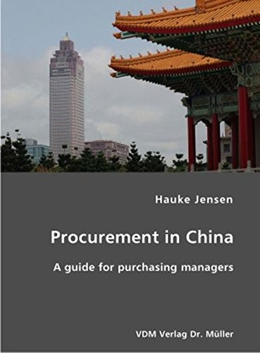 Procurement in China: A guide for purchasing managersites