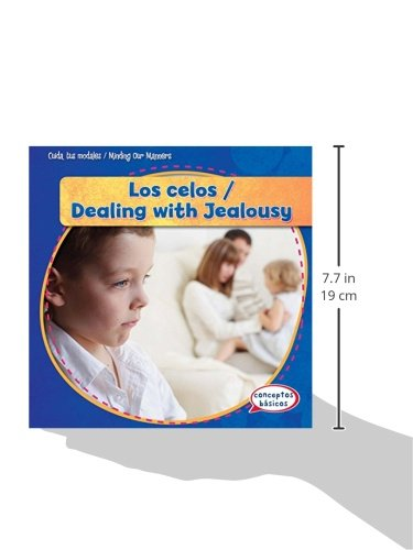 Los Celos / Dealing with Jealousy (Cuida Tus Modales / Minding Our Manners)