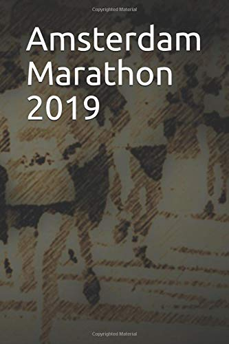 Amsterdam Marathon 2019: Blank Lined Journal