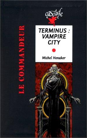 Michel Honaker Le Commandeur - Terminus, Vampire