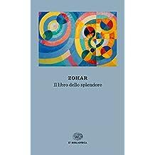 Zohar: Il libro dello splendore (Einaudi tascabili. Biblioteca) (Italian Edition)