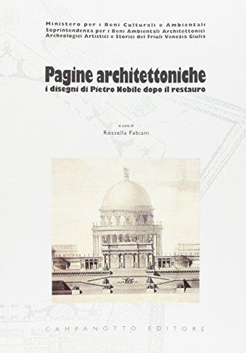 Pagine architettoniche. I disegni di Pietro Nobile dopo il restauro
