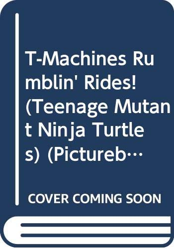 Teenage Mutant Ninja Turtles Sais - T-Machines Rumblin' Rides! (Teenage Mutant Ninja