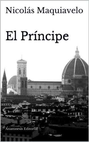 El Príncipe (Clásicos Universales nº 1) por Nicolás Maquiavelo