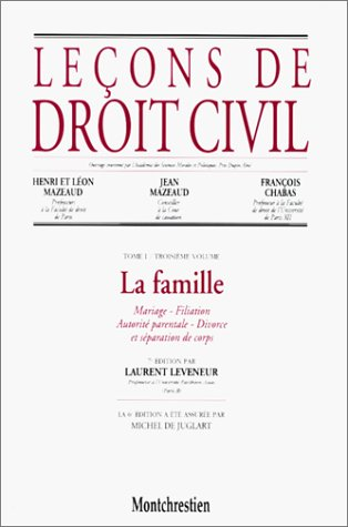 Leçons de droit civil, tome 1, 3e partie, 7e édition. La famille