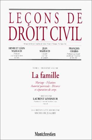 Leçons de droit civil, tome 1, 3e partie, 7e édition. La famille par L. Leveneur