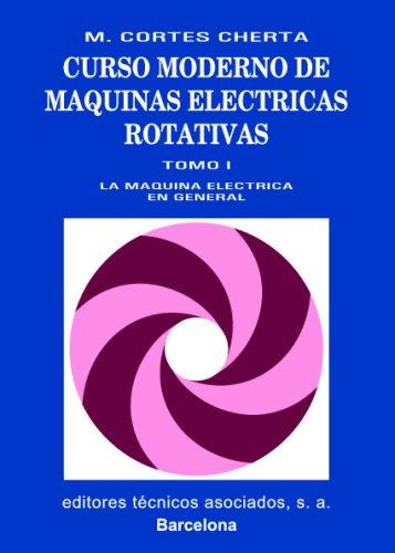 CURSO MODERNO DE MAQUINAS ELECTRICAS ROTATIVAS