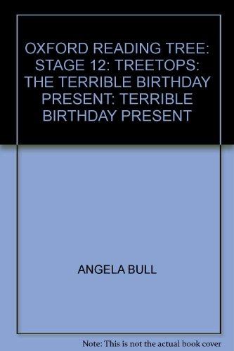 The terrible birthday present